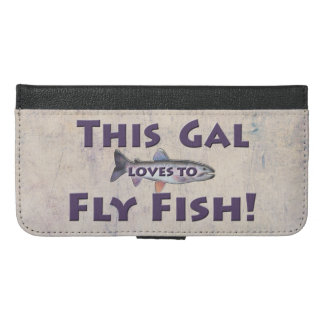 This Gal Loves to Fly Fish! Trout Fly Fishing iPhone 6/6s Plus Wallet Case