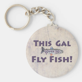This Gal Loves to Fly Fish! Trout Fly Fishing Keychain
