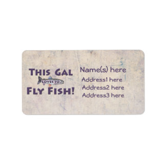 This Gal Loves to Fly Fish! Trout Fly Fishing Address Label