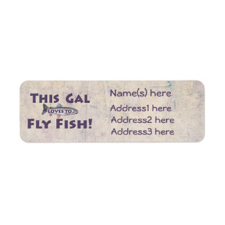 This Gal Loves to Fly Fish! Trout Fly Fishing Return Address Label
