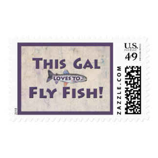 This Gal Loves to Fly Fish! Trout Fly Fishing Postage