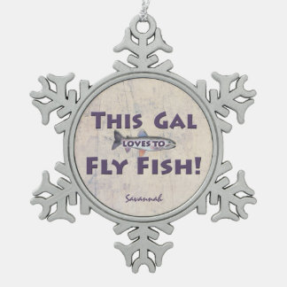 This Gal Loves to Fly Fish! Trout Fly Fishing Snowflake Pewter Christmas Ornament
