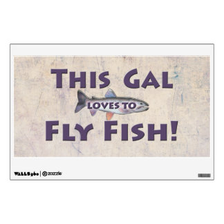 This Gal Loves to Fly Fish! Trout Fly Fishing Wall Sticker