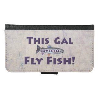This Gal Loves to Fly Fish! Trout Fly Fishing Wallet Phone Case For Samsung Galaxy S6