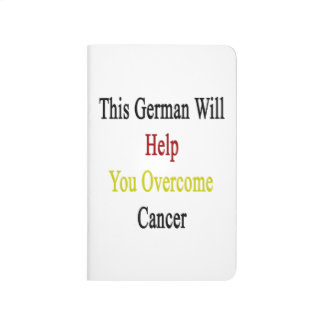 This German Will Help You Overcome Cancer Journals