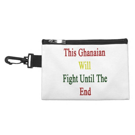 This Ghanaian Will Fight Until The End Accessory Bag