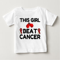 THIS GIRL BEAT CANCER BABY T-Shirt