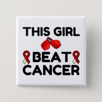 THIS GIRL BEAT CANCER BUTTON