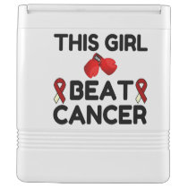 THIS GIRL BEAT CANCER COOLER