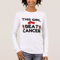 THIS GIRL BEAT CANCER LONG SLEEVE T-Shirt