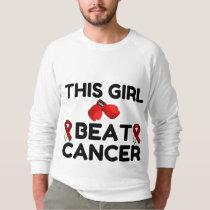 THIS GIRL BEAT CANCER SWEATSHIRT
