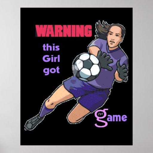 This Girl Got Game (soccer) Poster