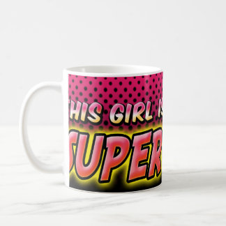 This Girl Is A Superwoman Coffee Mug