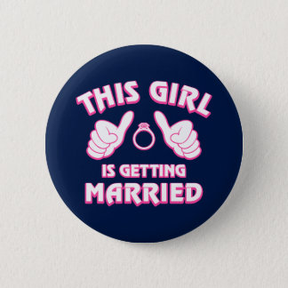 This Girl Is Getting Married Pinback Button