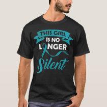 This girl is no longer silent Teal ribbon T-Shirt