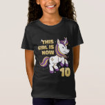 This Girl is Now Double Digits 10th Birthday girl T-Shirt
