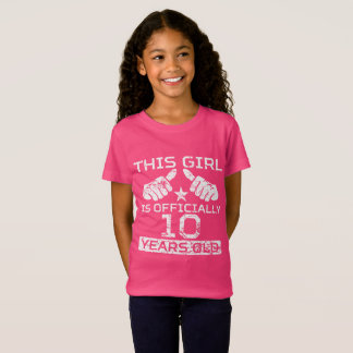 This Girl Is Officially 10 Years Old T-Shirt