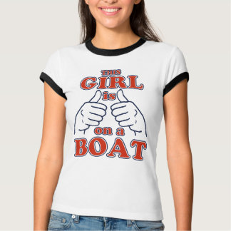 This Girl is on a BOAT T-Shirt