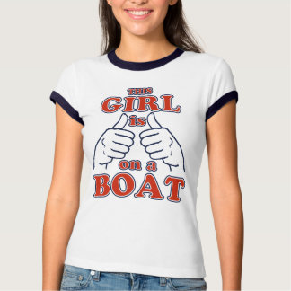 This Girl is on a BOAT Tee Shirt