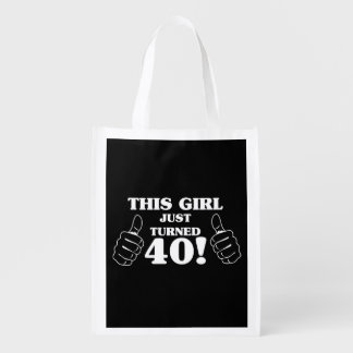 This Girl Just Turned 40! Reusable Grocery Bag