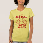 This Girl love Bacon T-Shirt