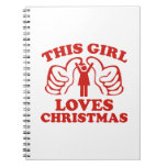 This Girl Loves Christmas Notebook
