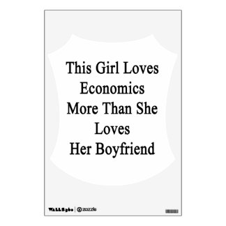 This Girl Loves Economics More Than She Loves Her Room Decals