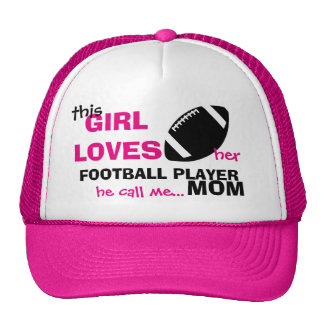 This Girl Loves her Football Player he call me Mom Trucker Hat