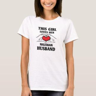This girl loves her Nigerian Husband T-Shirt