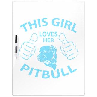 This girl Loves her pitbull Aqua Dry Erase Whiteboard