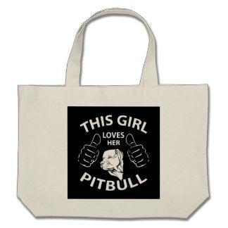 This girl Loves her pitbull Bag