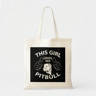 """""""This girl Loves her pitbull"""" Bag"""