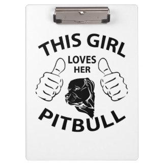 This girl Loves her pitbull black Clipboards