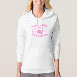 """""""This girl Loves her pitbull"""" pink Hoodie"""