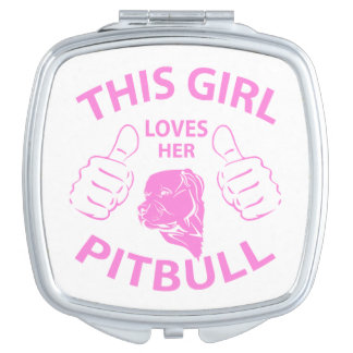 This girl Loves her pitbull pink Makeup Mirror
