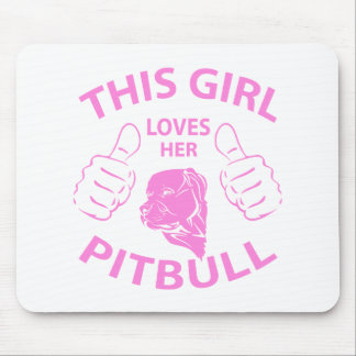 """""""This girl Loves her pitbull"""" pink Mouse Pad"""
