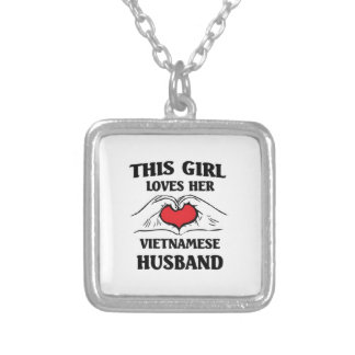 This girl loves her Vietnamese Husband Silver Plated Necklace