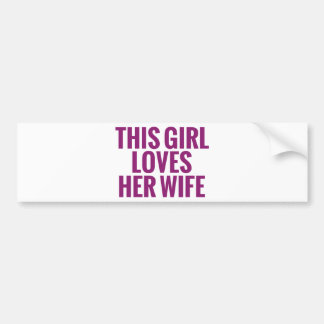 This Girl Loves Her Wife Bumper Sticker