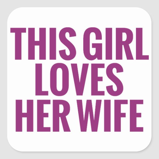 This Girl Loves Her Wife Square Stickers