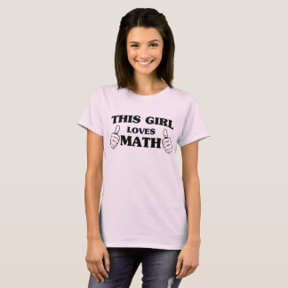 This Girl Loves Math T-Shirt