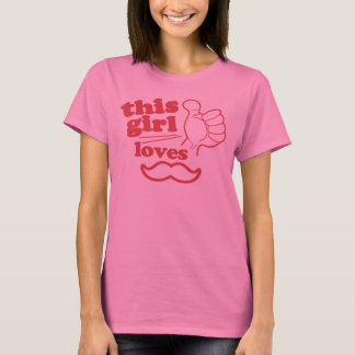 This Girl Loves Mustache T-Shirt