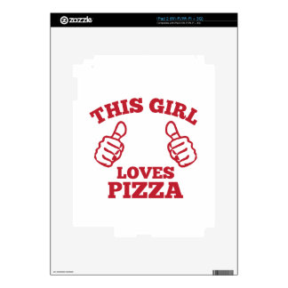 This Girl Loves Pizza iPad 2 Skins