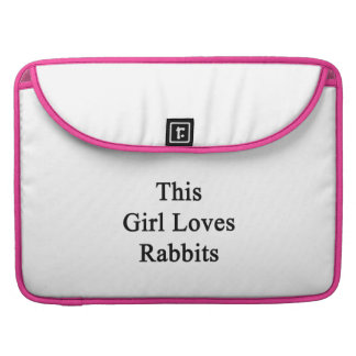 This Girl Loves Rabbits Sleeves For MacBook Pro