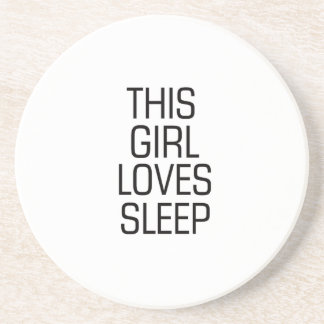 This girl loves sleep drink coaster