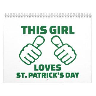 This girl loves St. Patrick's day Calendar