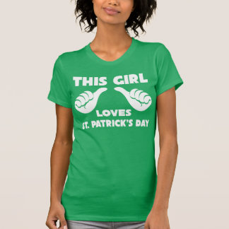 This Girl Loves St. Patrick's Day Funny T Shirt