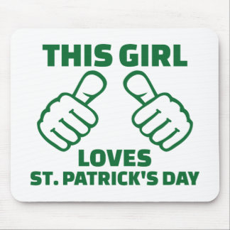 This girl loves St. Patrick's day Mouse Pad