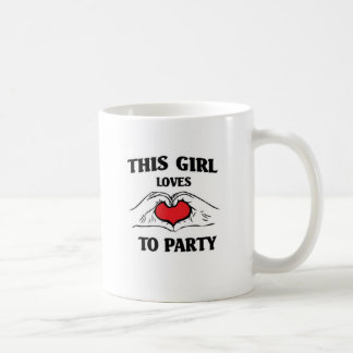 this girl loves to party coffee mug