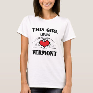 This girl loves Vermont T-Shirt