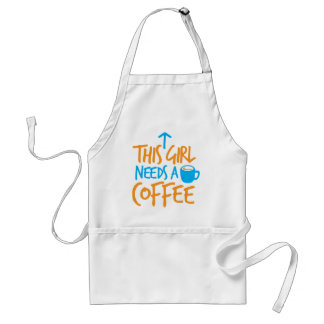 This Girl needs a Coffee! caffeine fuel design Adult Apron